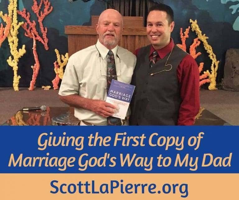 Giving the First Copy of Marriage God's Way to My Dad author Scott LaPierre