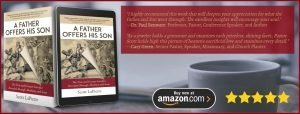 Introduction for A Father Offers His Son author Scott LaPierre