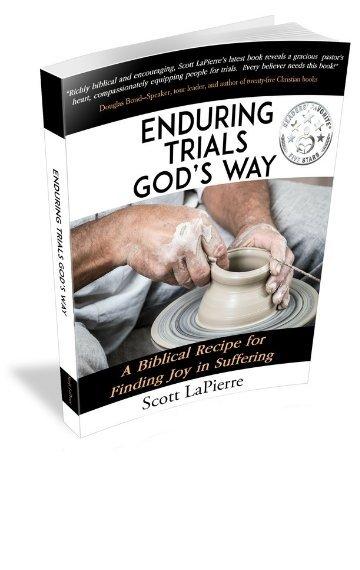 Enduring Trials God's Way author Scott LaPierre
