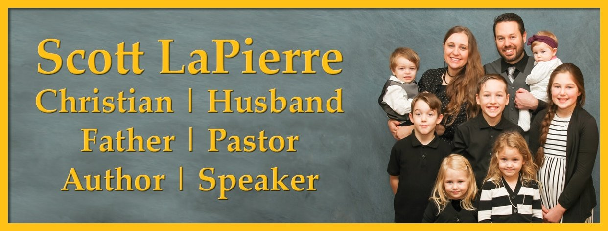 Scott LaPierre, author, speaker, and pastor with his family