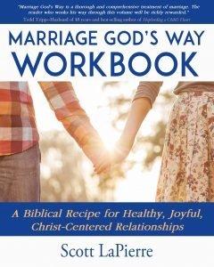 Marriage-Gods-Way-Workbook-author-Scott-LaPierre