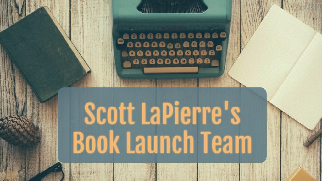 Scott-LaPierre-book-launch-team