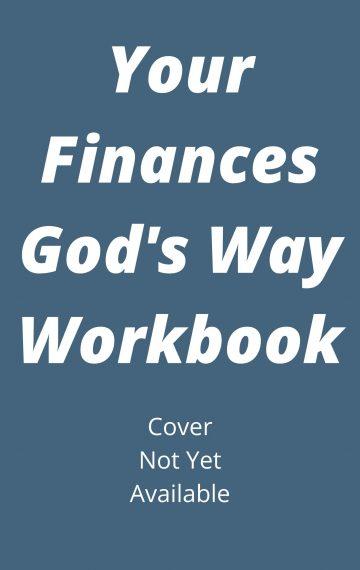 Your Finances God's Way Workbook