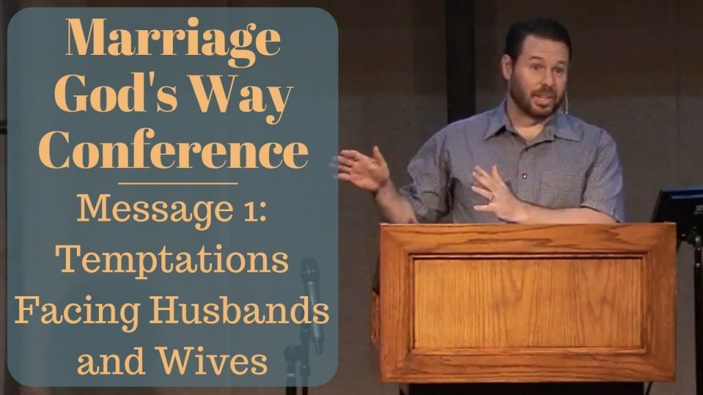 Temptations Facing Husbands and Wives