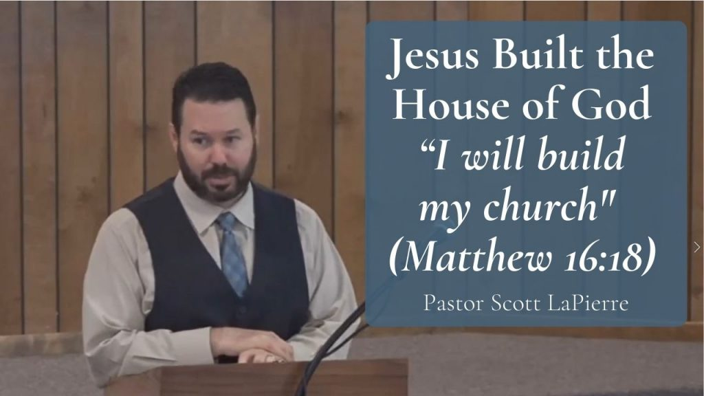 "Jesus Built the House of God - ""I will build my church (Matthew 1618)"