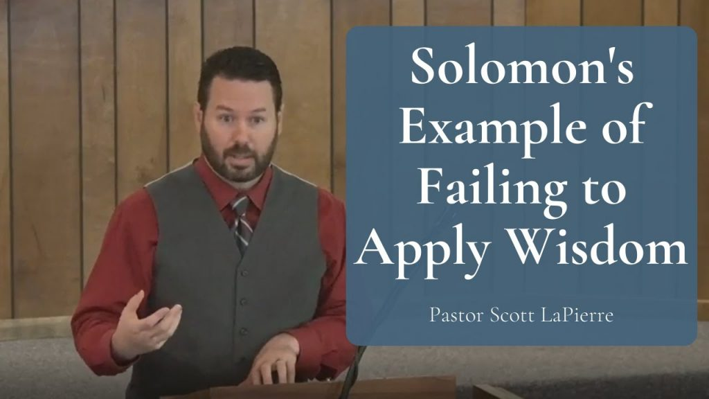 Solomon's Example of Failing to Apply Wisdom - How Could the Wisest Man in History Be So Foolish