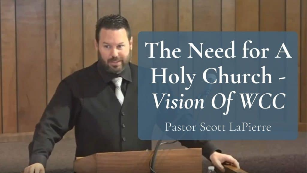 The Need for A Holy Church Vision Of WCC