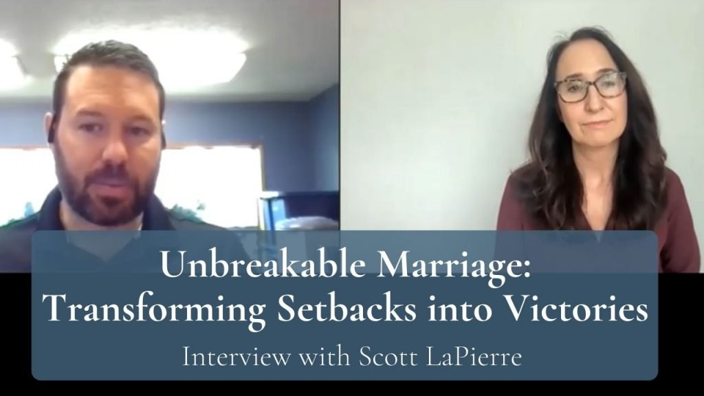 Unbreakable Marriage Transforming Setbacks into Victories