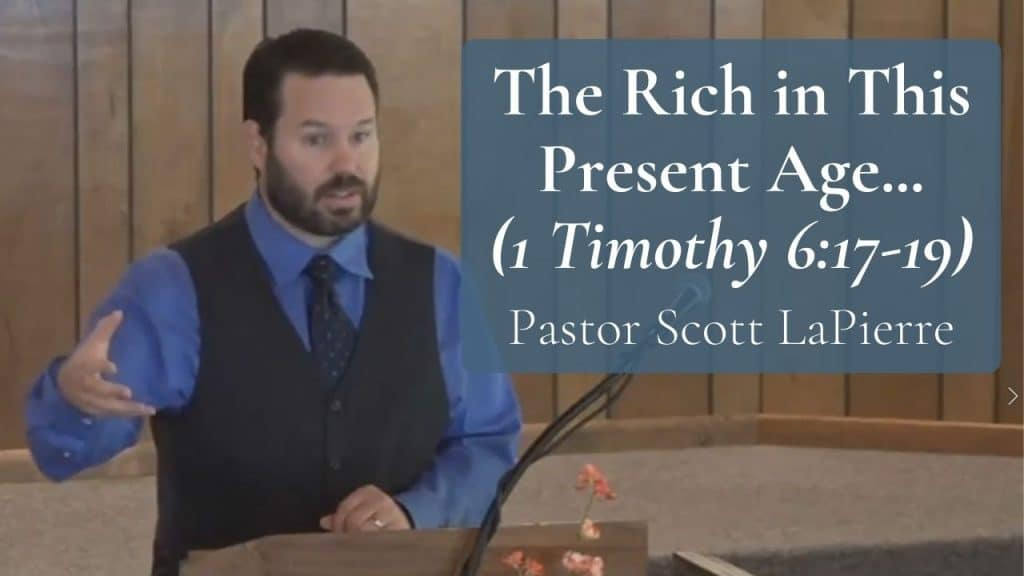 The Rich in This Present Age 1 Timothy 6.17-19