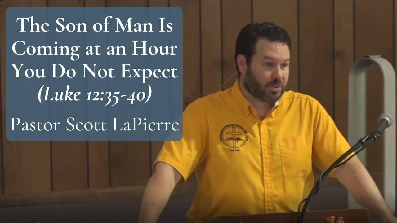 The Son of Man Is Coming at an Hour You Do Not Expect (Luke 1235-40)