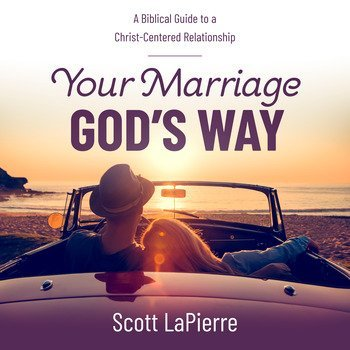 Your Marriage God's Way audiobook cover